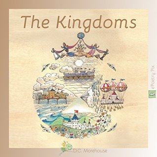 The Kingdoms (eBook Classic): A Rhyming Tale for D...