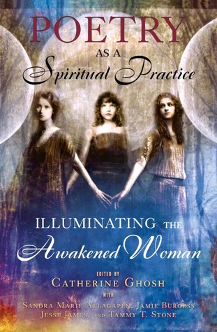 Poetry as a Spiritual Practice: Illuminating the A...