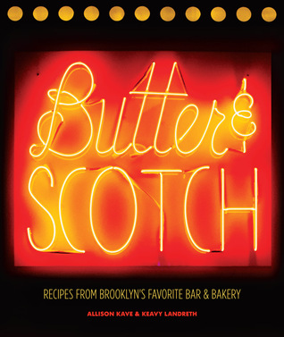 Butter & Scotch: Recipes from Brooklyn's Favorite ...