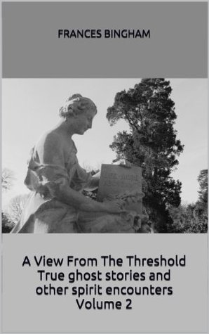 A View From the Threshold Book 2
