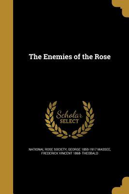 The Enemies of the Rose