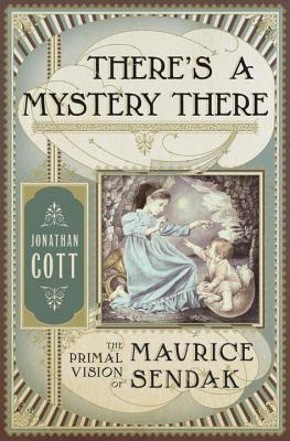 There's a Mystery There: The Primal Vision of Maur...