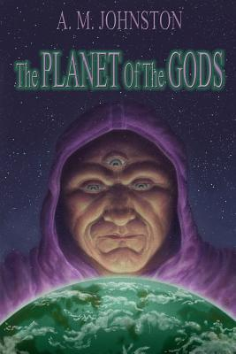 The Planet of the Gods