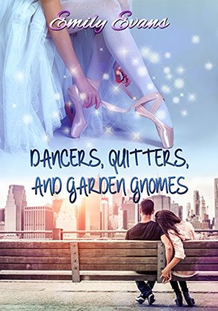 Dancers, Quitters, and Garden Gnomes