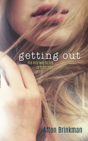Getting Out (Getting out series) (Volume 1)