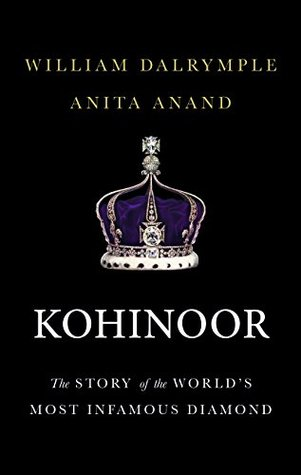 Kohinoor: The Story of the World's Most Infamous...