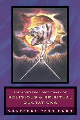 The Routledge Dictionary of Religious and Spiritua...