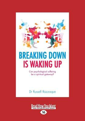 Breaking Down Is Waking Up: Can Psychological Suff...