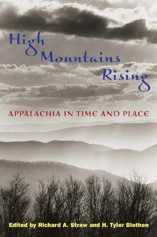 High Mountains Rising: APPALACHIA IN TIME AND PLAC...