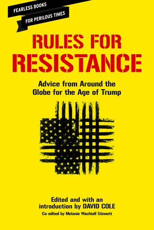 Rules for Resistance: Advice from Around the Globe...