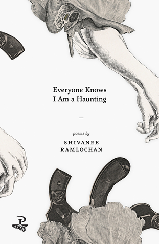 Everyone Knows I Am a Haunting