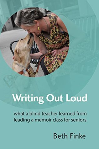 Writing Out Loud: What a Blind Teacher Learned fro...