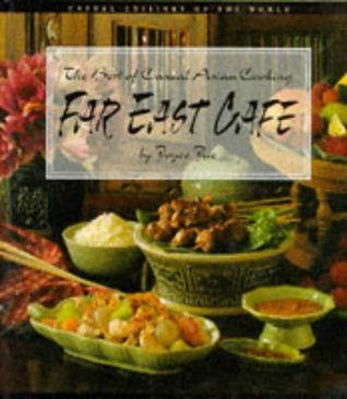 Far East Cafe Best of Casual Asian Cook (Casual Cu...