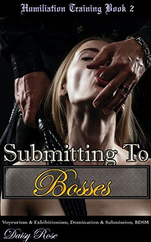 Submitting To Bosses: Voyeurism & Exhibitionism, D...