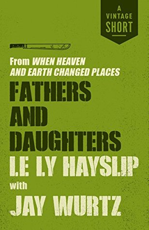Fathers and Daughters: From When Heaven and Earth ...