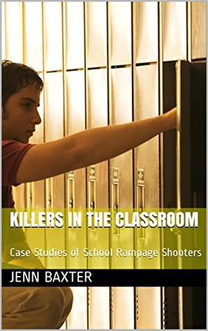 Killers in the Classroom