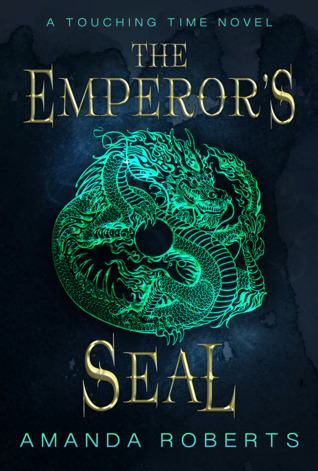 The Emperor's Seal (Touching Time #1)