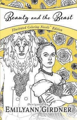 Beauty and the Beast: Coloring Novel Edition