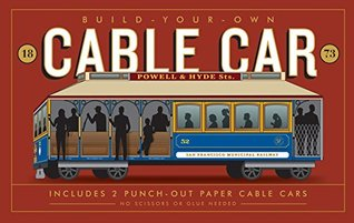Build-Your-Own Cable Car: Includes 2 Punch-Out Pap...
