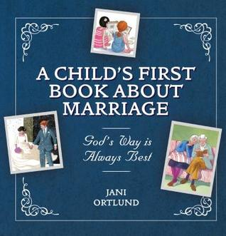 God's Way Is Always Best: A Child's First Book abo...