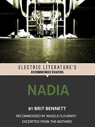 Nadia: Excerpted from THE MOTHERS (Electric Litera...