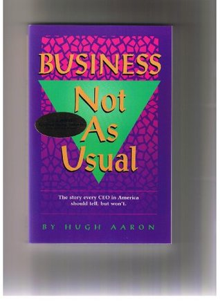 BUSINESS NOT AS USUAL - Volume 1