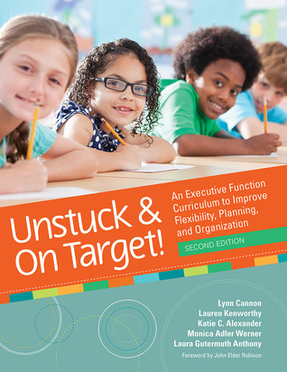 Unstuck and on Target!: An Executive Function Curr...